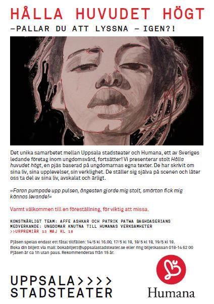 """Affisch till föreställningen """"Hålla huvudet högt"""", """"Vi känner ingen smärta"""" och """"Sanna mina ord"""""""